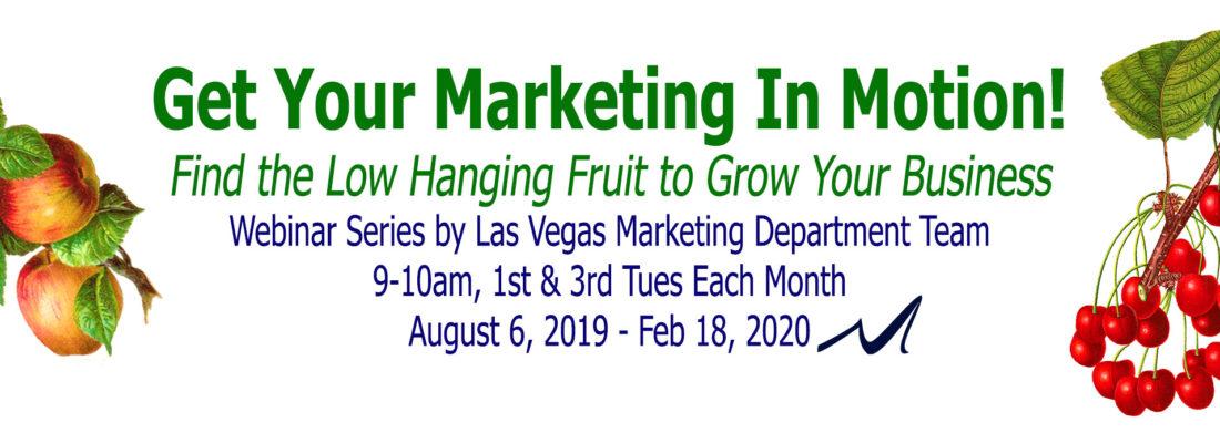 Marketing In Motion Webinar Series by MarketingDepartmentLV in Las Vegas