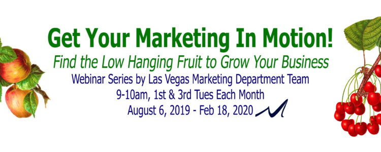 Marketing In Motion Webinar Series by MarketingDepartmentLV in Las Vegas