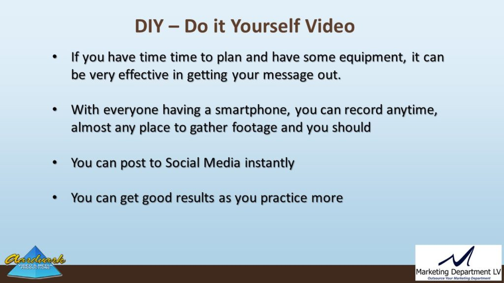"Video Marketing Tactics, Richard De Paso, In the Webinar Series ""Get Your Marketing In Motion"" by Marketing Department LV LLC, Las Vegas, Nevada, Slide 030"