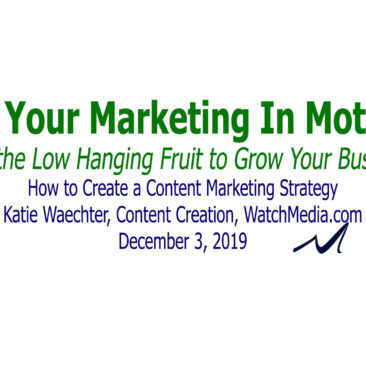 How to Create a Content Marketing Strategy, Copywrighting Strategy, Katie Waechter, Webinar in Get Your Marketing In Motion Series by MarketingDepartmentLV.com