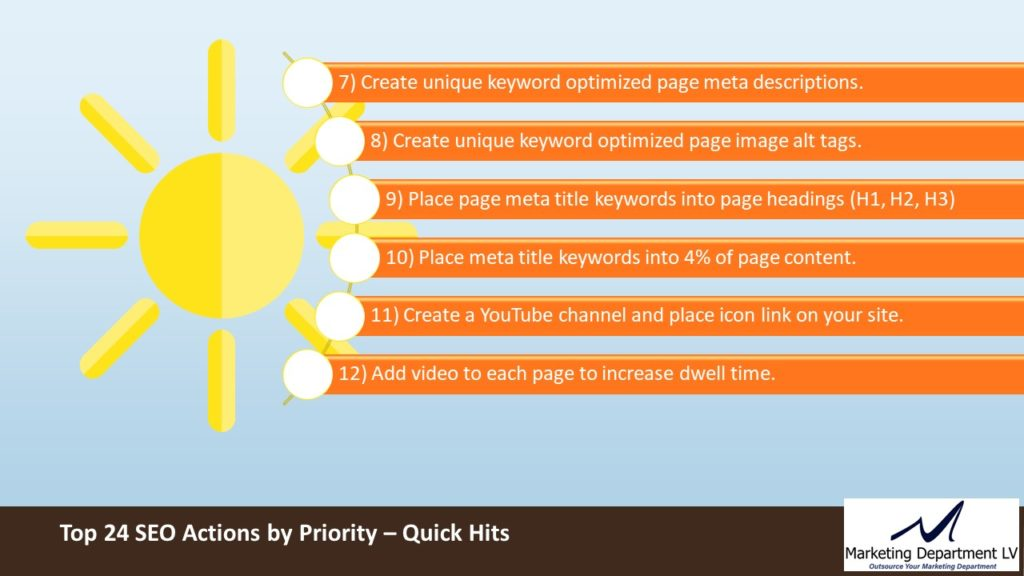 SEO Actions by Priority | Webinar by David Smith in Series Get Your Marketing In Motion with MarketingDepartmentLV.com | Slide 10